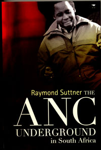 book cover The ANC underground in South Africa to 1976