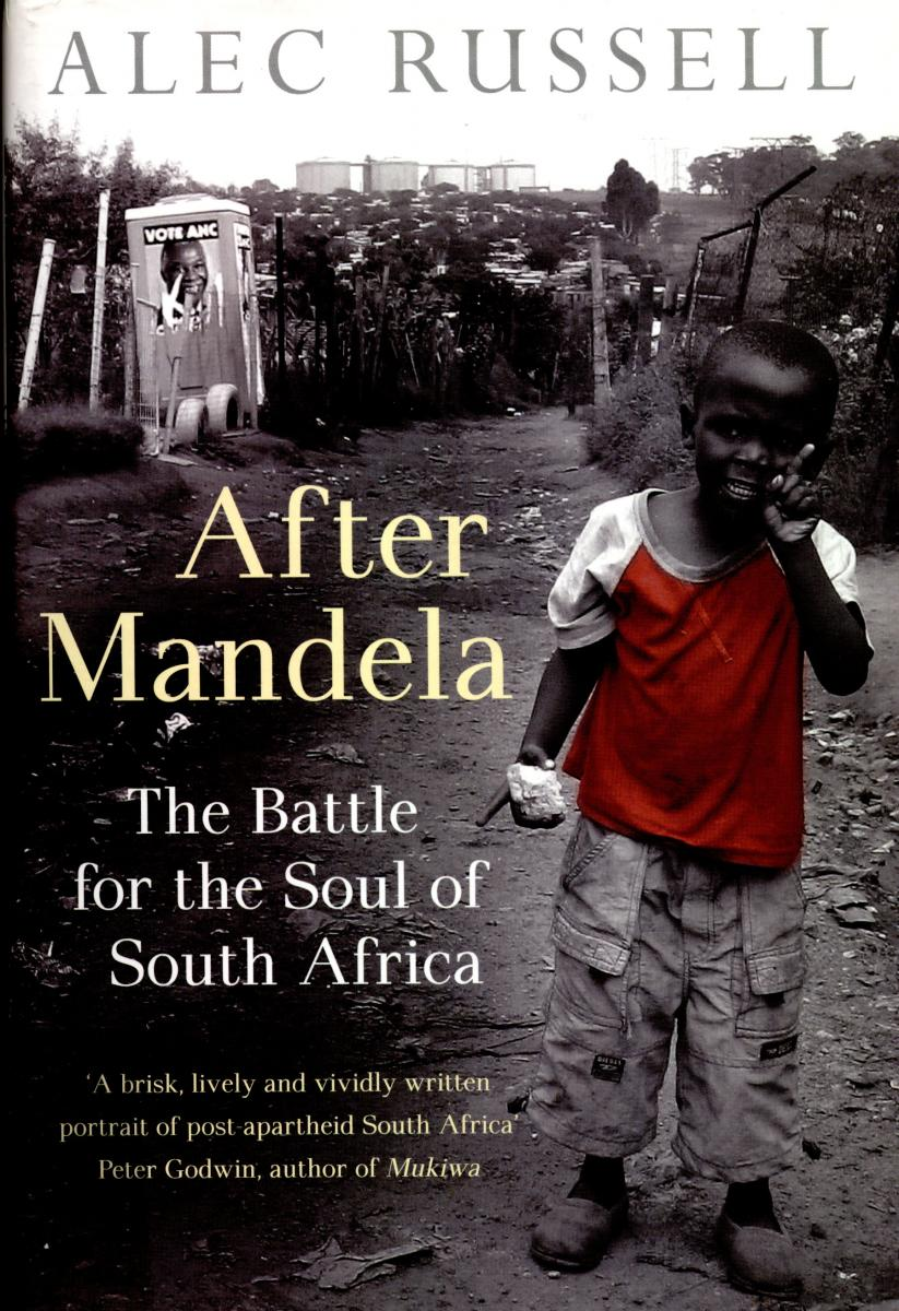 book cover After Mandela: the battle for the soul of South Africa