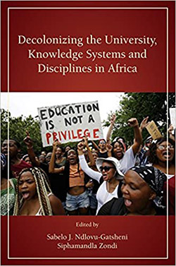 "book cover ""Decolonizing the university, knowledge system and disciplines in Africa"""