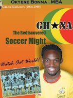 Cover Ghana The rediscovered soccer might