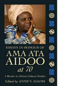 "book cover ""Essays in honour of Ama Ata Aidoo at 70"""