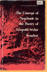 book cover The concept of negritude in the poetry of Léopold Sédar Senghor