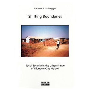 Book cover Shifting boundaries: social security in the urban fringe of Lilongwe city, Malawi