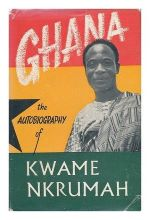 Cover The autobiography of Kwame Nkrumah