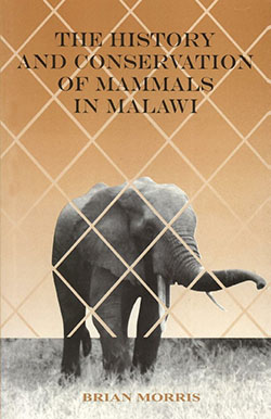 "book cover ""The history and conservation of mammals in Malawi"""