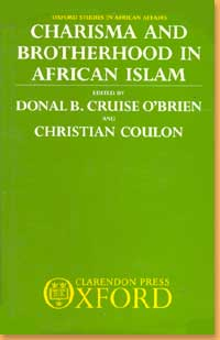 book cover Charisma and brotherhood in African Islam