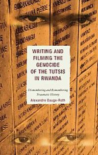 Book cover writing and filming the genocide