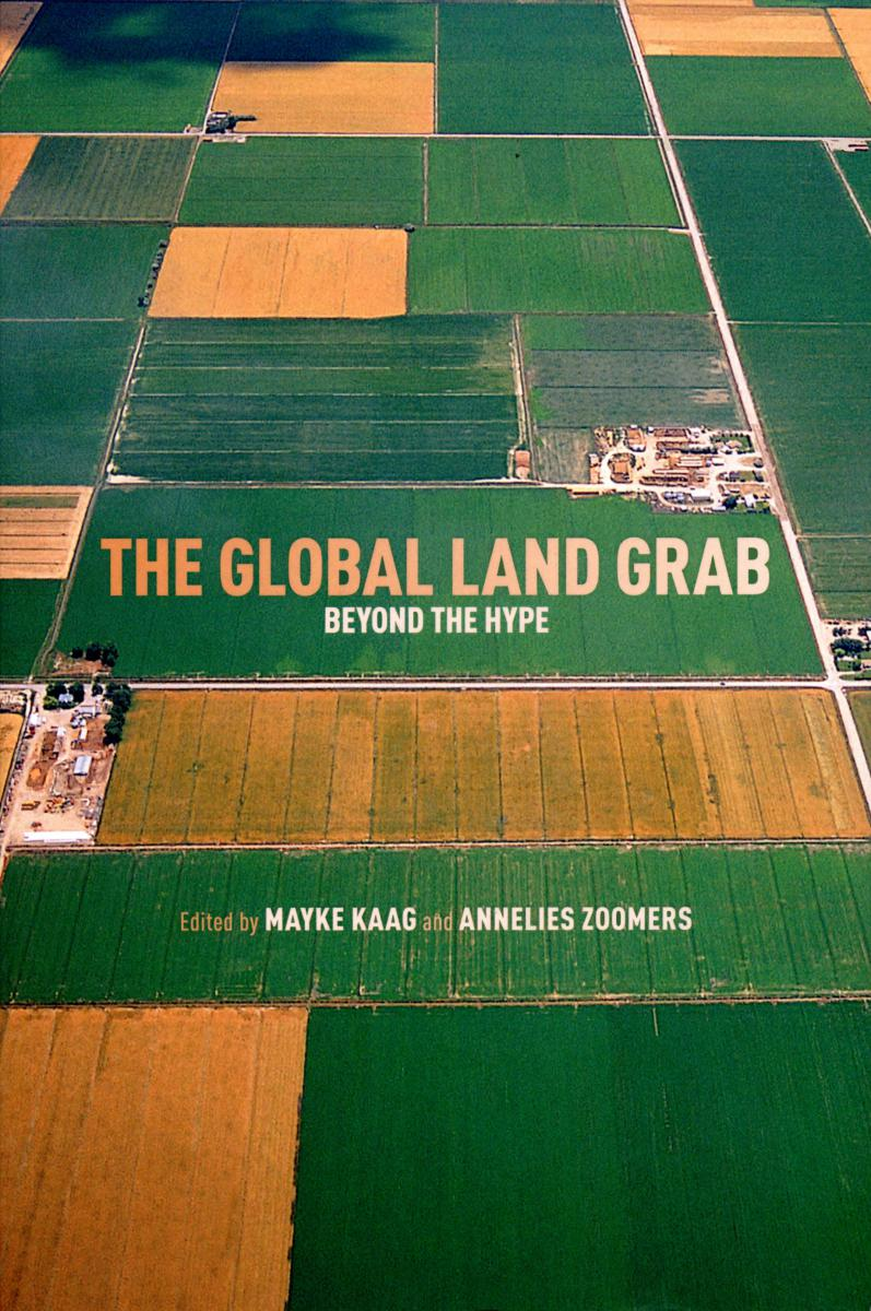 Cover The global land grab by Dr Mayke Kaag